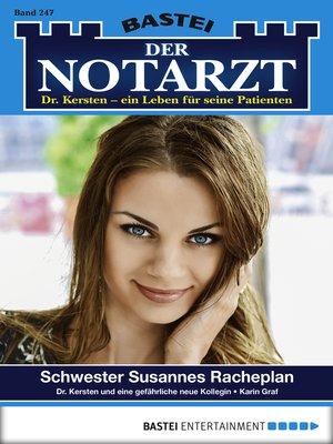 cover image of Der Notarzt--Folge 247