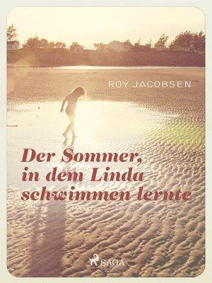 cover image of Der Sommer in dem Linda schwimmen lernte