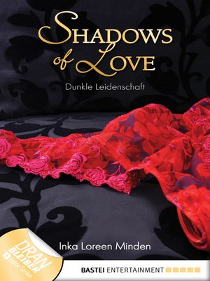 cover image of Dunkle Leidenschaft--Shadows of Love