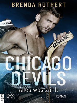 cover image of Chicago Devils--Alles, was zählt