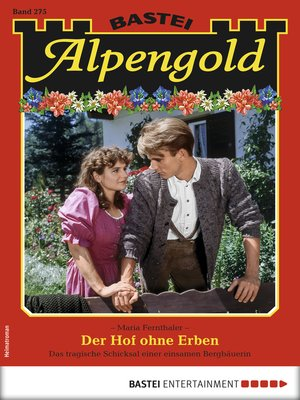 cover image of Alpengold 275--Heimatroman