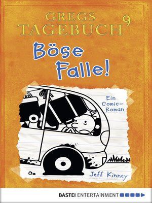 cover image of Gregs Tagebuch 9--Böse Falle!