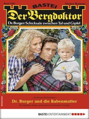 cover image of Der Bergdoktor 1905--Heimatroman