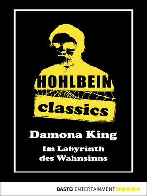 cover image of Hohlbein Classics--Im Labyrinth des Wahnsinns