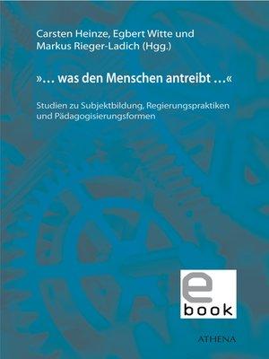 cover image of »... was den Menschen antreibt ...«