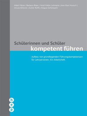 cover image of Schülerinnen und Schüler kompetent führen (E-Book, Neuausgabe)