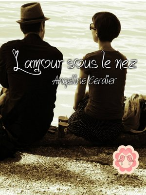 cover image of L'amour sous le nez
