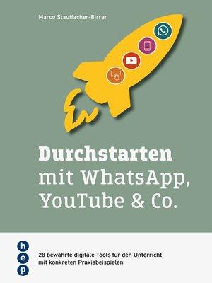 cover image of Durchstarten mit WhatsApp, YouTube & Co. (E-Book)