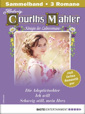 cover image of Hedwig Courths-Mahler Collection 16--Sammelband