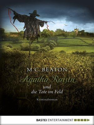 cover image of Agatha Raisin und die Tote im Feld