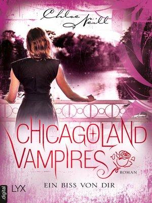 cover image of Chicagoland Vampires--Ein Biss von dir