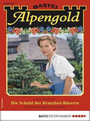 cover image of Alpengold 264--Heimatroman