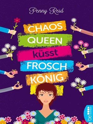 cover image of Chaosqueen küsst Froschkönig