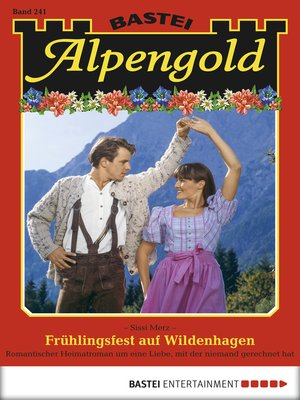 cover image of Alpengold--Folge 241