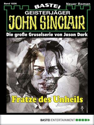 cover image of John Sinclair--Folge 1836