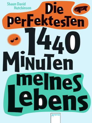 cover image of Die perfektesten 1440 Minuten meines Lebens