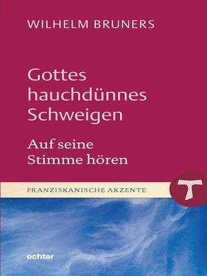 cover image of Gottes hauchdünnes Schweigen