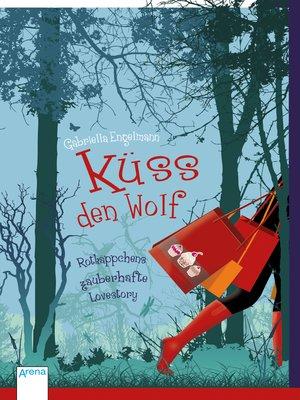 cover image of Küss den Wolf