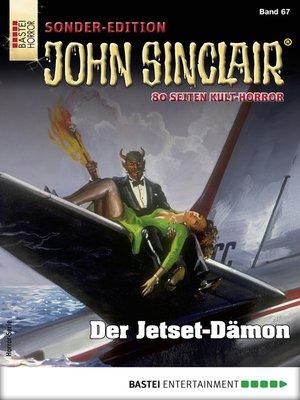 cover image of John Sinclair Sonder-Edition 67--Horror-Serie