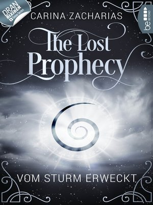 cover image of The Lost Prophecy--Vom Sturm erweckt