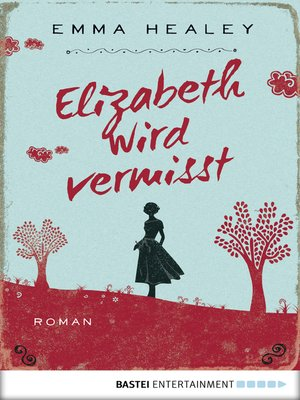 cover image of Elizabeth wird vermisst