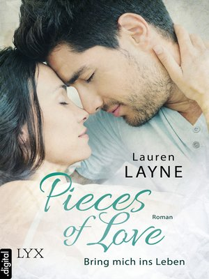 cover image of Pieces of Love--Bring mich ins Leben