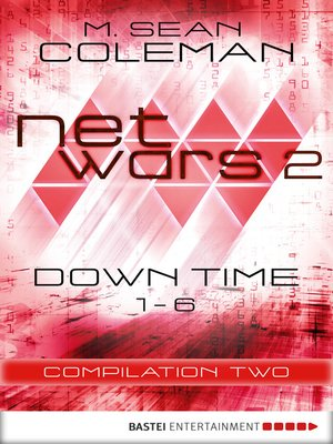 cover image of netwars 2--Down Time--Compilation Two