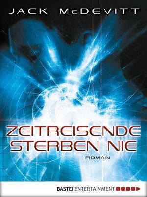 cover image of Zeitreisende sterben nie