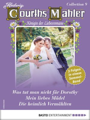 cover image of Hedwig Courths-Mahler Collection 9--Sammelband