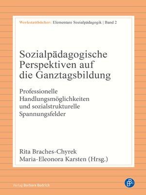 cover image of Sozialpädagogische Perspektiven auf die Ganztagsbildung