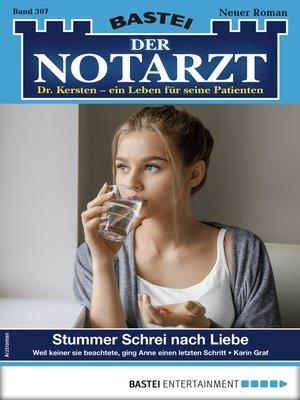 cover image of Der Notarzt 307--Arztroman