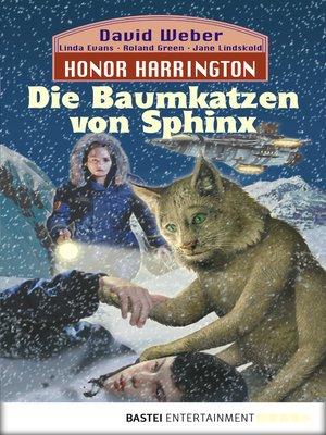cover image of Die Baumkatzen von Sphinx: Bd. 10. Roman