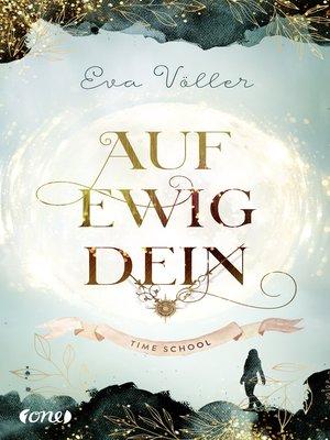 cover image of Auf ewig dein