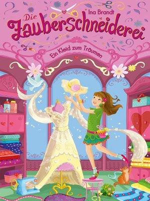 cover image of Die Zauberschneiderei (3). Ein Kleid zum Träumen