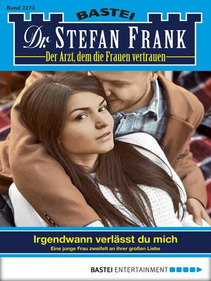cover image of Dr. Stefan Frank--Folge 2273