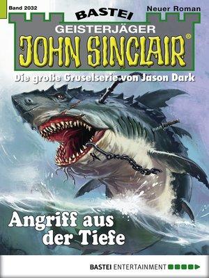 cover image of John Sinclair--Folge 2032
