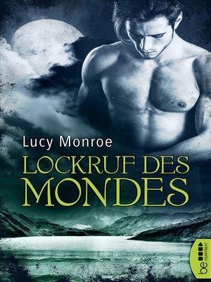 cover image of Lockruf des Mondes