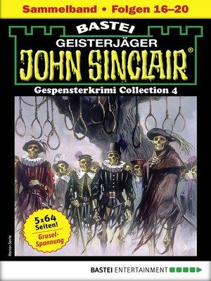 cover image of John Sinclair Gespensterkrimi Collection 4--Horror-Serie