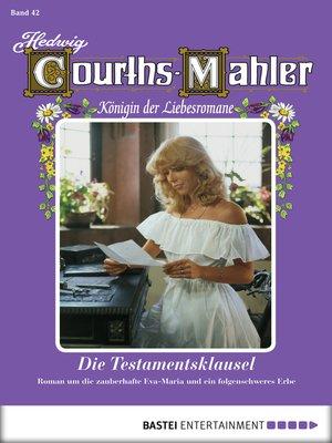 cover image of Hedwig Courths-Mahler--Folge 042