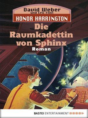 cover image of Die Raumkadettin von Sphinx: Bd. 12. Roman