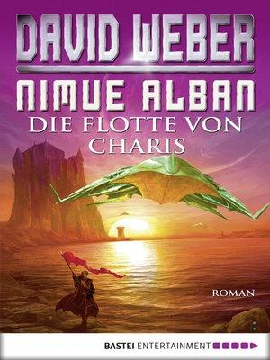 cover image of Die Flotte von Charis: Bd. 4. Roman