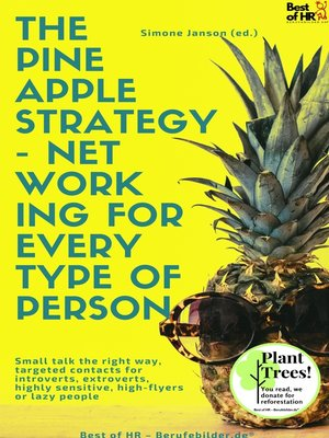 cover image of The Pineapple Strategy--Networking for every Type of Person