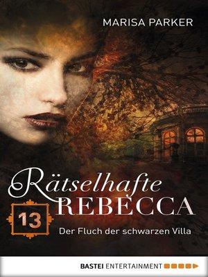 cover image of Rätselhafte Rebecca 13