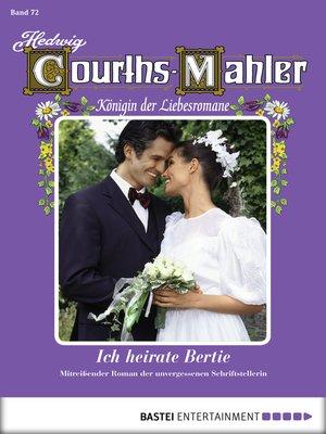 cover image of Hedwig Courths-Mahler--Folge 072