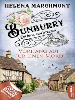 cover image of Bunburry--Vorhang auf für einen Mord