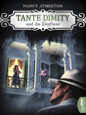 cover image of Tante Dimity und die Dorfhexe