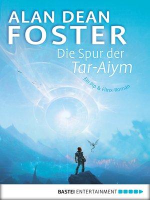 cover image of Die Spur der Tar-Aiym