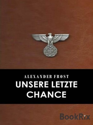cover image of Unsere letzte Chance