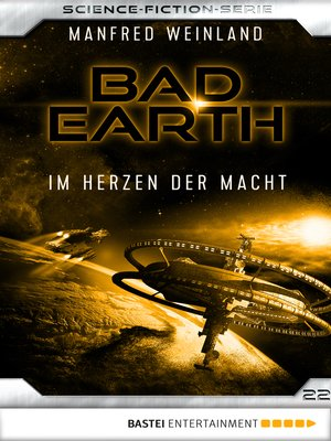cover image of Bad Earth 22--Science-Fiction-Serie