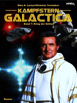 cover image of KAMPFSTERN GALACTICA, Band 7